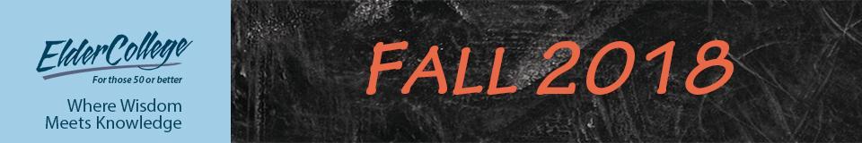 ElderCollege Fall 2018 courses